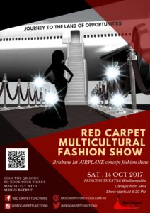 REDCARPET MULTICULTURAL FASHION SHOW 2017 @ Princess Theater | Woolloongabba | Queensland | Australia